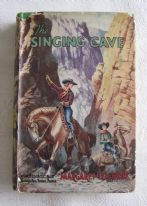 "zz Margaret Leighton, ""The Singing Cave"" (Hutchinson's Girls' Adventure Series, c.1940s) - vintage girls' fiction book (SOLD)"